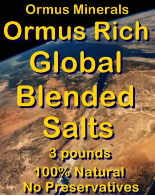 Ormus Minerals -Benefits of Ormus Rich Salts for Health
